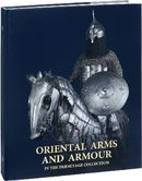 Oriental Arms and Armour in the Hermitage Collection