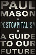 Посткапіталізм. Путівник у майбутнє